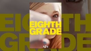 Download Eighth Grade Video