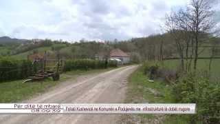 Download Fshati Kushevice ne Komunen e Podujeves me infrastrukture te dobet rrugore 30.04.2015 Video