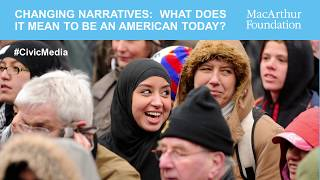 Download Changing Narratives: What Does It Mean to Be an American Today? Video