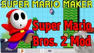 Download Super Mario Maker - Super Mario Bros. 2 MOD! Video
