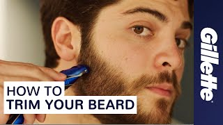 Download How to Trim Your Beard | Gillette | Beard Grooming Tips Video