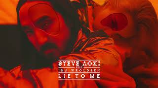 Download Steve Aoki - Lie To Me feat. Ina Wroldsen [Ultra Music] Video