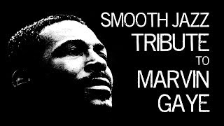 Download Smooth Jazz Tribute to Marvin Gaye • Smooth Jazz Instrumental Music by Dr. SaxLove Video