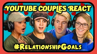 Download YOUTUBE COUPLES REACT TO #RELATIONSHIPGOALS COMPILATION Video