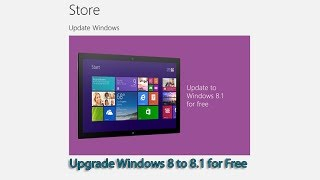 Download Upgrade Windows 8 to 8.1 for Free Video