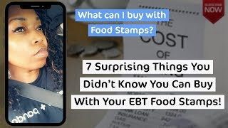 Download Top 7 Surprising Things You Can Buy With EBT Food Stamps! Video