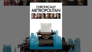 Download Chronically Metropolitan Video