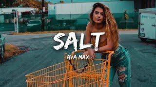 Download Ava Max - Salt (Lyrics) Video