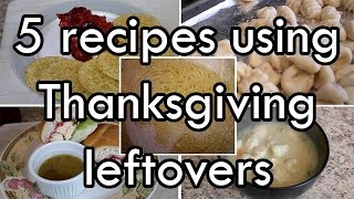 Download 5 Thanksgiving Leftover Recipes Video