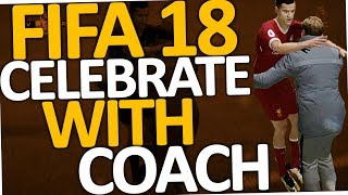 Download FIFA 18 - How to celebrate with Manager (Coach) Video