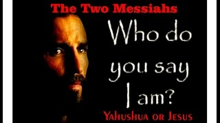Download Israelites The tales of the two Messiahs, Jesus and Yahushua Video