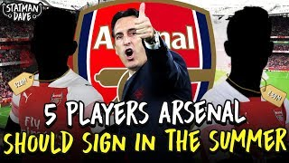 Download 5 Players Arsenal Should Sign - in the Summer Transfer Window! Video