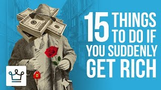 Download 15 Things To Do If You Get Rich All of a Sudden Video