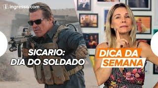 Download Dica da Semana com Renata Boldrini   Sicario: Dia do Soldado Video