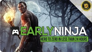 Download Early Ninja: From Hero to Zero in less than 24 Hours... Video