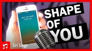 Download iPhone Siri Singing Shape of You Video