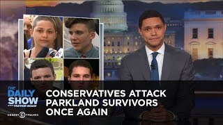 Download Conservatives Attack Parkland Survivors Once Again: The Daily Show Video
