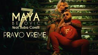 Download Maya Berović feat. Buba Corelli - Pravo vreme Video