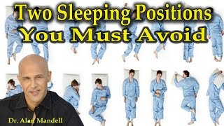 Download Two Sleeping Positions You Must Avoid - Dr Mandell Video