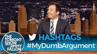 Download Hashtags: #MyDumbArgument Video
