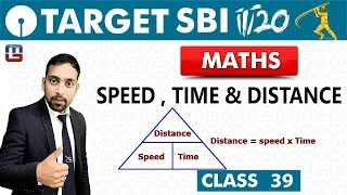 Download SBI Clerk Prelims 2018 | Speed ,Time & Distance | Maths | Live At 10 am | Class - 39 Video