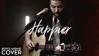 Download Happier - Ed Sheeran (Boyce Avenue acoustic cover) on Spotify & Apple Video