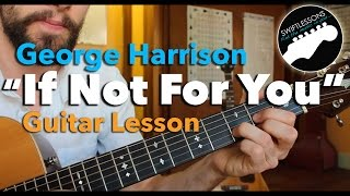 Download If Not For You - George Harrison, Bob Dylan - Easy Beginner Guitar Lesson Video