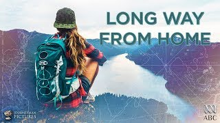 Download Long Way From Home - Trailer Video