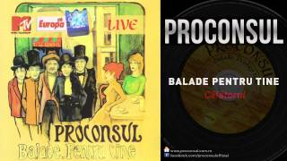 Download Proconsul - Calatorul | LIVE Video