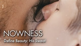 Download Define Beauty: His Sweat Video