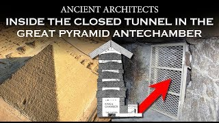 Download Inside the Closed Tunnel in the Great Pyramid Antechamber - Ancient Egypt Facts | Ancient Architects Video