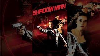 Download Shadow Man Video