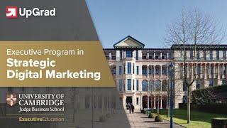 Download Cambridge Judge Business School: Executive Program In Strategic Digital Marketing with UpGrad Video