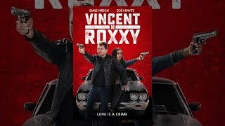 Download Vincent N Roxxy Video