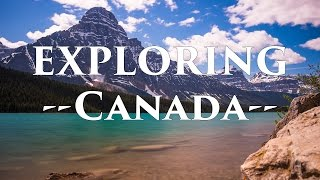 Download EXPLORING Canada (Vancouver, BC; Banff, AB; Calgary, AB) Video