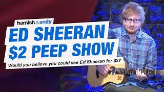 Download The Ed Sheeran $2 Peep Show Experiment Video