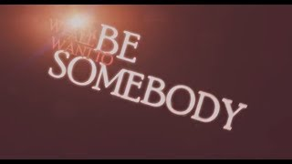 Download Thousand Foot Krutch - Be Somebody (Kinetic Typography Lyric Video) HQ Video
