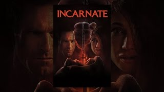 Download Incarnate Video