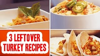 Download 3 Ways to Use Leftover Turkey Video