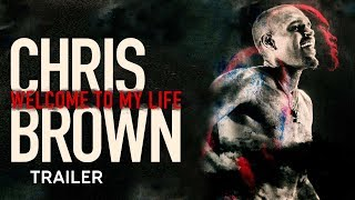 Download Chris Brown: Welcome To My Life - Trailer Video