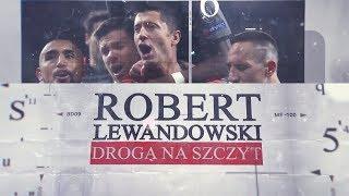 Download Robert Lewandowski. Droga na szczyt – On The Way To The Top (english subtitles) Video
