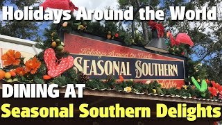 Download Dining at Seasonal Southern Delights | Holidays Around the World | Epcot Video