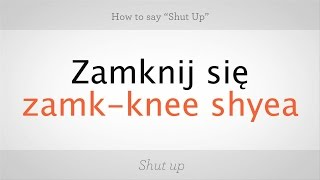 Download How to Say ″Shut Up″ in Polish | Polish Lessons Video