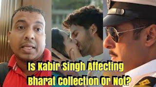 Download Is Kabir Singh Actually Affecting Bharat Movie? Video