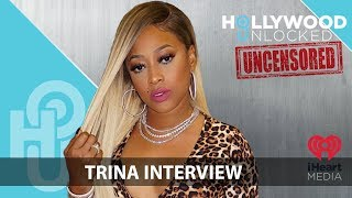 """Download Trina on """"Stripper Rappers"""", Career Longevity & Dating on Hollywood Unlocked [UNCENSORED Video"""