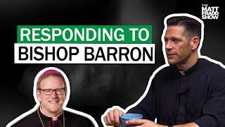 Download In Defense of Bishop Robert Barron W/ Fr. Mike Schmitz Video