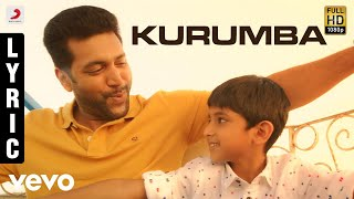 Download Tik Tik Tik - Kurumba Lyric | Jayam Ravi | D.Imman | Sid Sriram Video