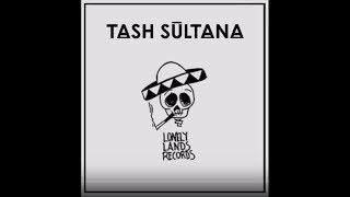 Download TASH SULTANA (the playlist) Video
