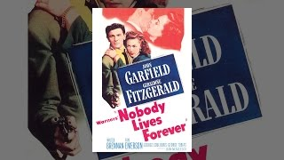 Download Nobody Lives Forever (1946) Video