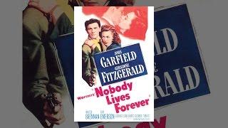 Download Nobody Lives Forever (1946) Video